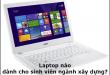 laptop-danh-cho-sinh-vien-xay-dung